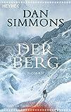 Der Berg: Roman von Dan Simmons