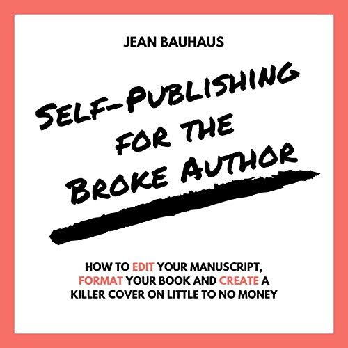 Self-Publishing for the Broke Author audiobook cover art