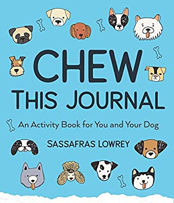 Chew This Journal: An Activity Book for You and Your Dog (Gift for Pet Lovers) from Mango