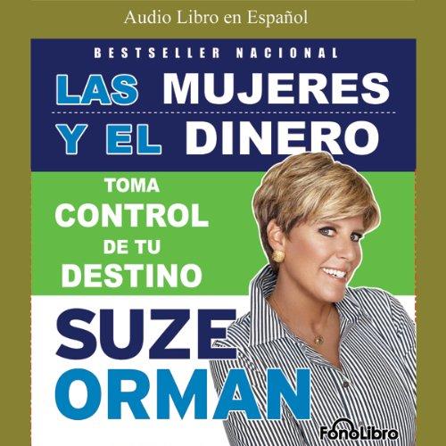 Las Mujeres Y El Dinero audiobook cover art