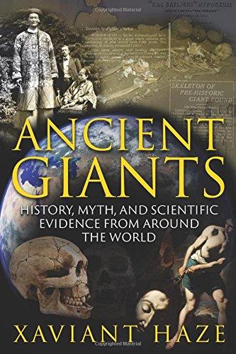 Ancient Giants: Zgodovina, mit in znanstveni dokazi z vsega sveta