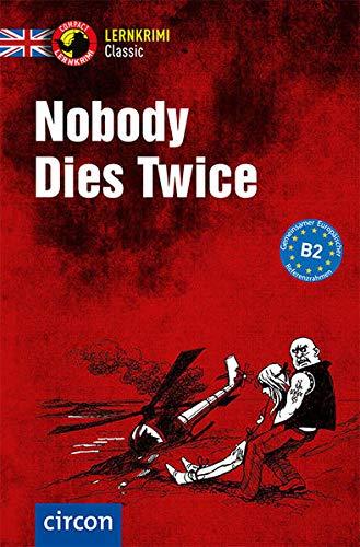 Nobody Dies Twice: Englisch B2 (Compact Lernkrimi Classic)