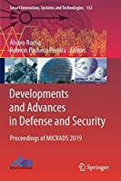 Developments and Advances in Defense and Security: Proceedings of MICRADS 2019 (Smart Innovation, Systems and Technologies (152))