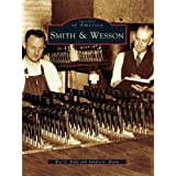 Smith & Wesson (Images of America) (English Edition)