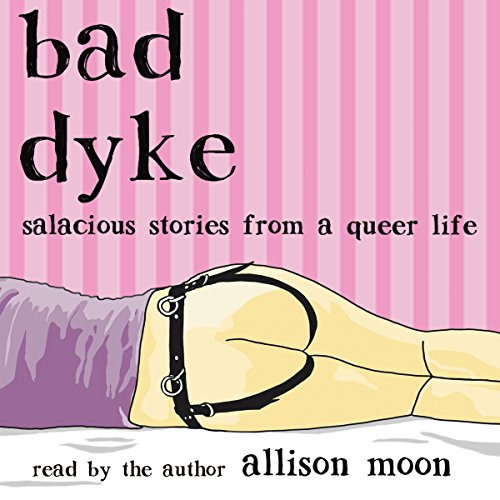 Bad Dyke audiobook cover art
