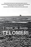 Telomeri sh (Italian Edition)