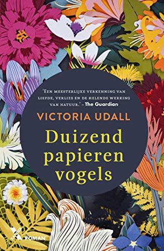 Duizend papieren vogels (Dutch Edition)