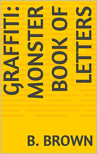 GRAFFITI: Monster Book of Letters (GRAFFITI Photo Trips 7) (English Edition)