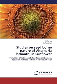 Studies on Seed Borne Nature of Alternaria Helianthi in Sunflower