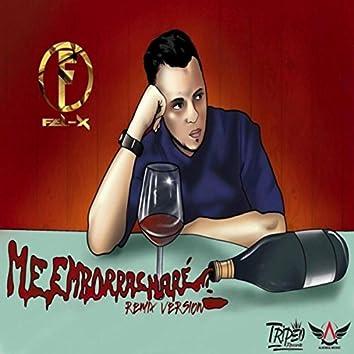Me Emborrachare (Remix)