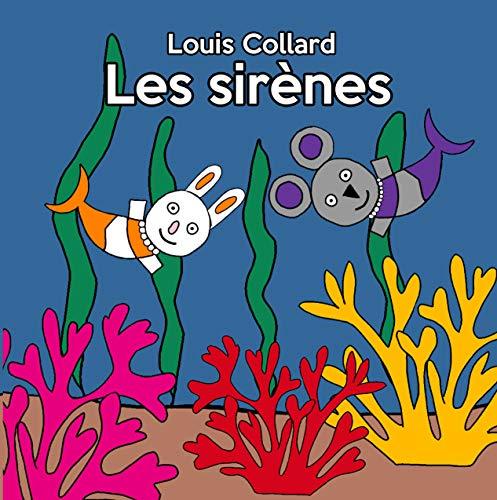 Les sirènes (Collection Zoé et Zaza t. 2)