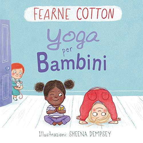 Yoga per bambini. Ediz. a colori