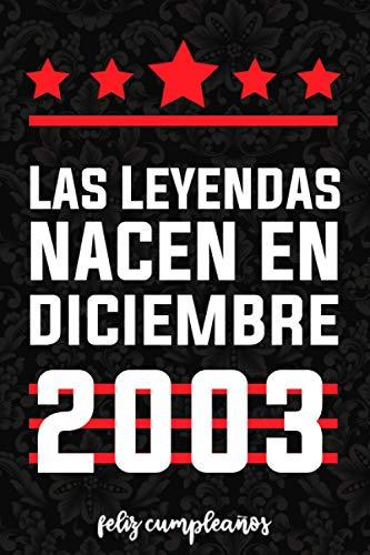 Las leyendas nacen en diciembre 2003: Idea de regalo de cumpleaños de 17 años para niñas,adolescente, hermana, hermano, novia Diario de cumpleaños
