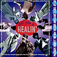 GET YOU A HEALIN proceeds benefit the new orleans musicians' clinic at lsu