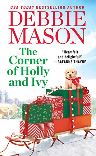 The Corner of Holly and Ivy: A feel-good Christmas romance (Harmony Harbor, 7)