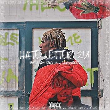 Hate Letter 2u