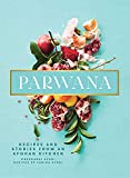 Parwana: Recipes and Stories from an Afghan...