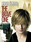 The Brave One (2007)