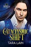 Cataclysmic Shift (The Aloysius Tales, Band 3)