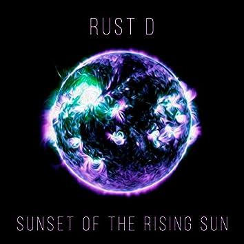 Sunset of the Rising Sun
