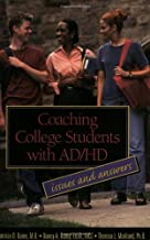 Coaching College Students with AD/HD: Issues and Answers
