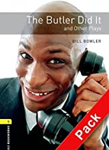Oxford Bookworms Library: Stage 1: The Butler Did It and Other Plays Audio CD Pack: 400 Headwords (Oxford Bookworms ELT) by Bill Bowler (2007-12-13)
