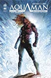 Arthur Curry - Aquaman, Tome 1 : Eaux troubles
