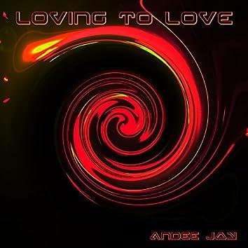 Loving to Love