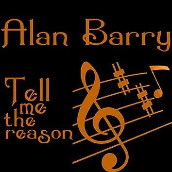 Tell Me The Reason