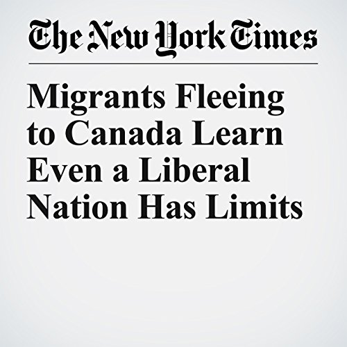 Migrants Fleeing to Canada Learn Even a Liberal Nation Has Limits copertina