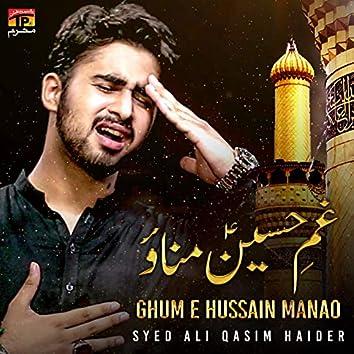 Ghum E Hussain Manao - Single