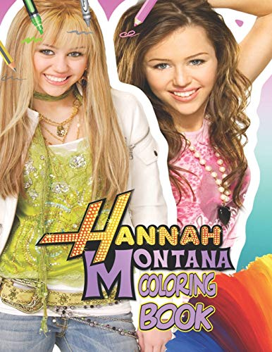 Hannah Montana Coloring Book: Hannah Montana Coloring Book : 40 Beautiful Images of Hannah Montana for kids and girls