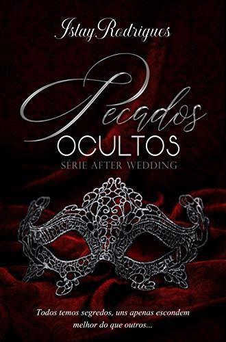 Pecados Ocultos (After Wedding Livro 4)