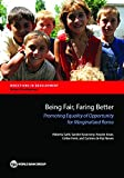 Being Fair, Faring Better: Promoting Equality of Opportunity for Marginalized Roma (Directions in Development;Directions in Development - Human Development) (English Edition)