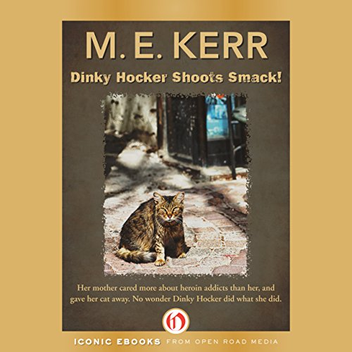 Dinky Hocker Shoots Smack audiobook cover art