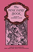 The Pink Fairy Book (Dover Children's Classics) by Lang, Andrew (2008) Paperback
