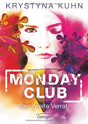 Monday Club 02. Der zweite Verrat by Krystyna Kuhn (2016-05-04)