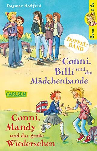 Conni & Co: Conni & Co Doppelband: Conni, Billi und die Mädchenbande / Conni, Mandy und das große Wiedersehen