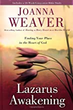 {LAZARUS AWAKENING BY Weaver, Joanna(Author)}Lazarus Awakening: Finding Your Place in the Heart of God[Hardcover]Waterbrook Press(Publisher)