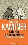 Image of Ich bin kein Berliner: Ein Reiseführer für faule Touristen