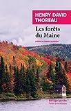 Les forêts du Maine - Suivi de Une excursion au Wachusett et La succession des arbres en forêt