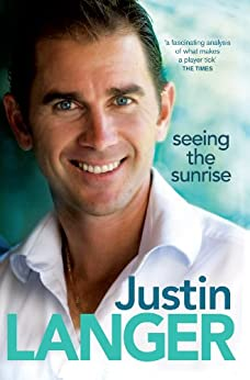 Seeing the Sunrise by [Justin Langer]