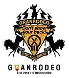"GRANRODEO LIVE 2018 G13 ROCK☆SHOW""Don't show your back!""Blu-ray"