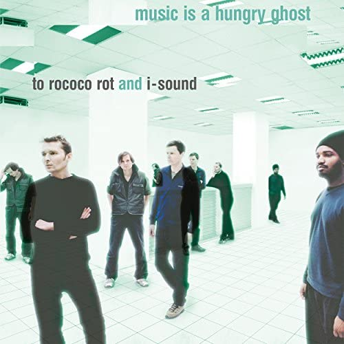 To Rococo Rot & I-Sound