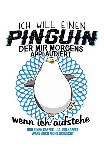 Morgens: Pinguin + Kaffee: Notizbuch für Morgenmuffel Morgenmuffel Kaffee-Liebhaber Kaffee-Trinker
