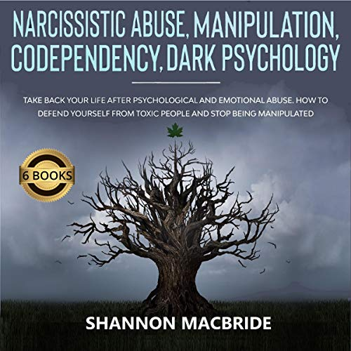 Narcissistic Abuse, Manipulation, Codependency, Dark Psychology cover art
