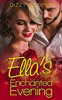 Ella's Enchanted Evening (Crown Brothers Fairy Tale Romance Book 1) by [Dizzy Hooper]