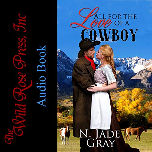 All for the Love of a Cowboy audiobook cover art