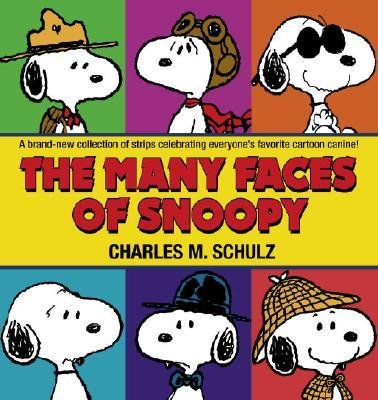 By Charles M Schulz ( Author ) [ Many Faces of Snoopy Peanuts (Ballantine) By Oct-2006 Paperback