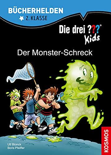 Die drei ??? Kids, Bücherhelden 2. Klasse, Der Monster-Schreck: Erstleser Kinder ab 7 Jahre